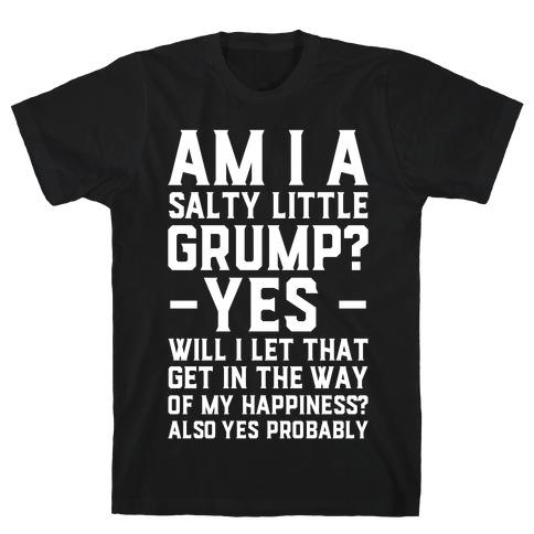 A Salty Little Grump Mens T-Shirt