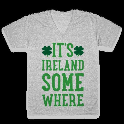 It's Ireland Somewhere V-Neck Tee Shirt