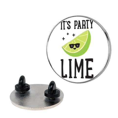 It's Party Lime pin