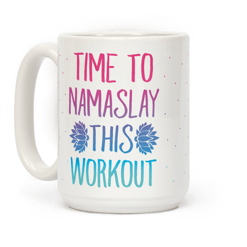 Time To Namaslay This Workout