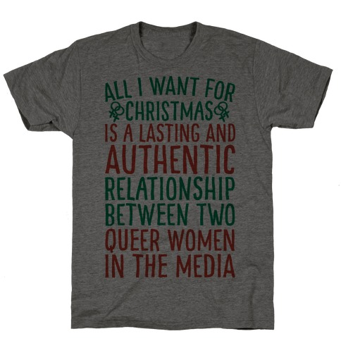 All I Want For Christmas Parody Queer Women Relationships T-Shirt