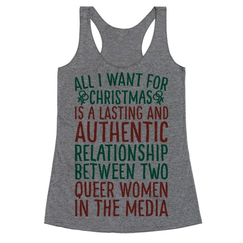 All I Want For Christmas Parody Queer Women Relationships Racerback Tank Top