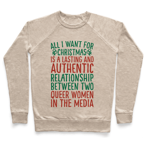 All I Want For Christmas Parody Queer Women Relationships Pullover