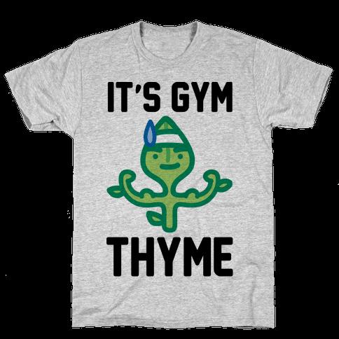 It's Gym Thyme  Mens T-Shirt