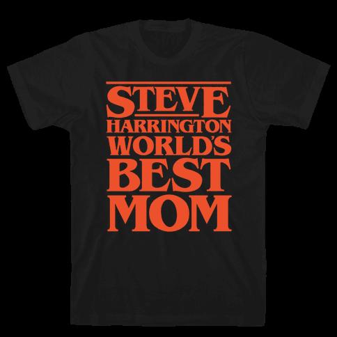 Steve Harrington World's Best Mom Parody White Print Mens T-Shirt