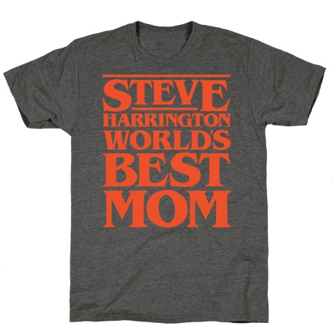 Steve Harrington World's Best Mom Parody White Print T-Shirt