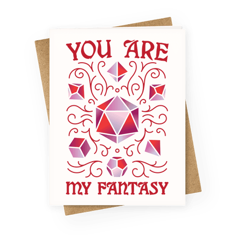 You Are My Fantasy DnD Valentine Greeting Card