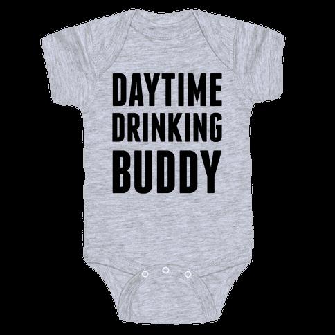 Daytime Drinking Buddy Baby Onesy