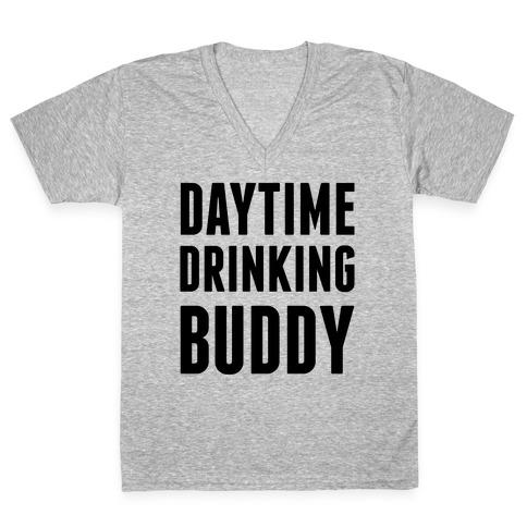 Daytime Drinking Buddy V-Neck Tee Shirt