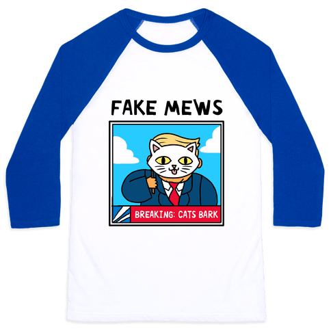 Fake Mews Baseball Tee