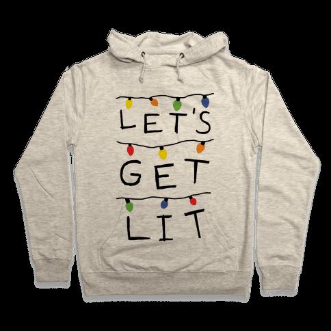 Let's Get Lit Christmas Lights Hooded Sweatshirt