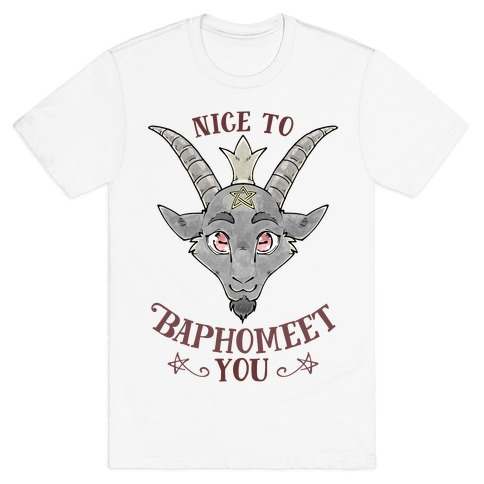 Nice to Baphomeet You T-Shirt