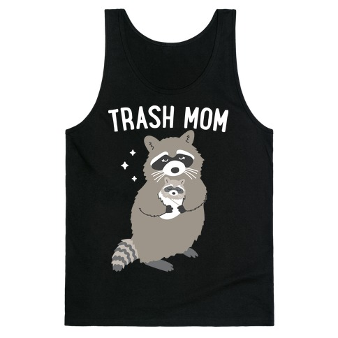Trash Mom Raccoon Tank Top