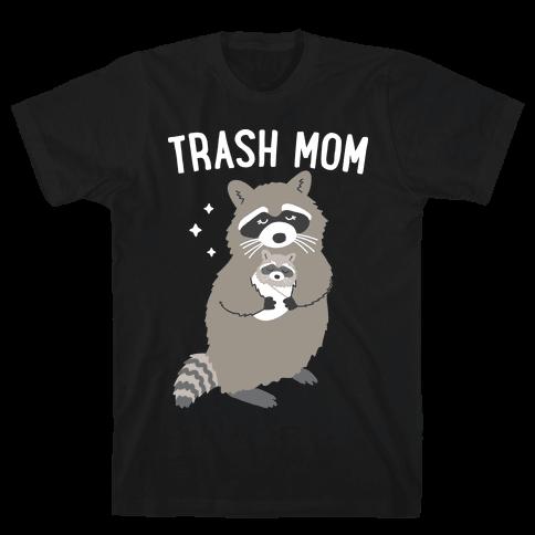 Trash Mom Raccoon Mens/Unisex T-Shirt