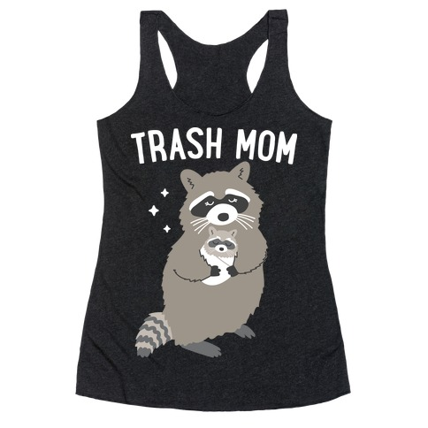 Trash Mom Raccoon Racerback Tank Top