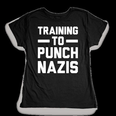 Training To Punch Nazis Womens T-Shirt