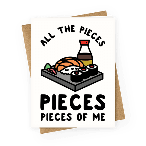 Pieces of Me Sushi Greeting Card