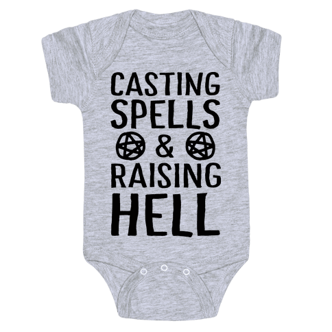 Casting Spells And Raising Hell Baby Onesy