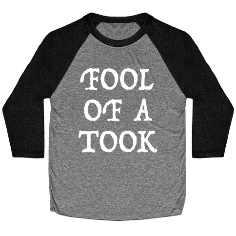 """""""Fool of a Took"""" Gandalf Quote Baseball Tee"""