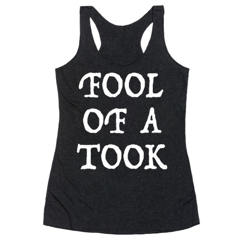 """Fool of a Took"" Gandalf Quote Racerback Tank Top"