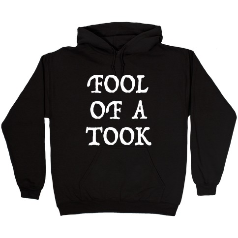 """Fool of a Took"" Gandalf Quote Hooded Sweatshirt"