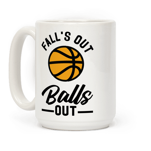 Falls Out Balls Out Basketball Coffee Mug