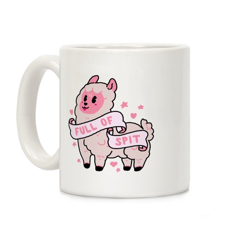 Full of Spit Llama Coffee Mug