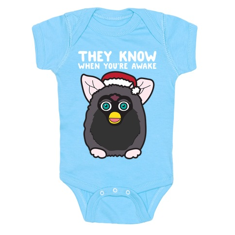 They Know When You're Awake - Furby Baby Onesy