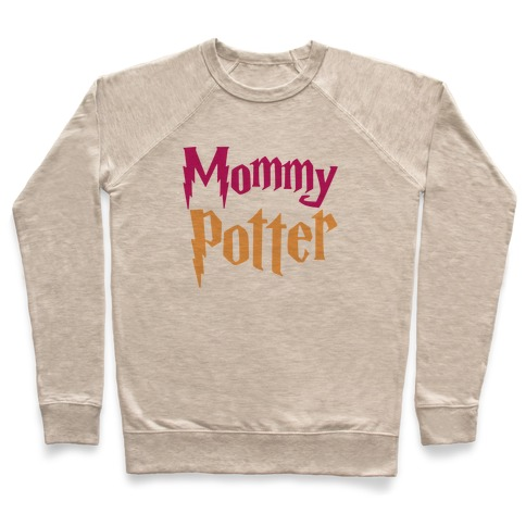 Mommy Potter Parody Pullover