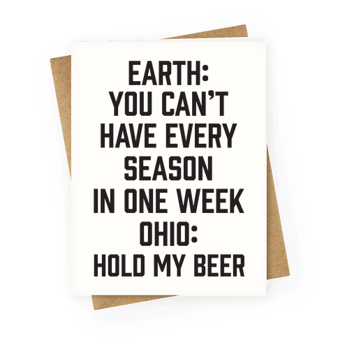 Every Season In One Week Ohio Greeting Card