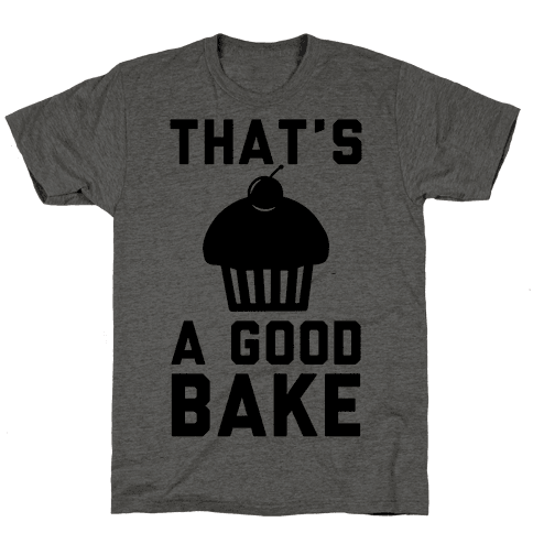 Thats a Good Bake