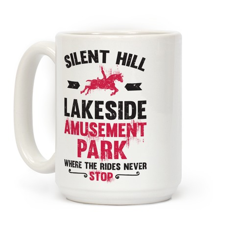 Silent Hill Lakeside Amusement Park Where The Rides Never Stop Coffee Mug