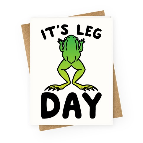 It's Leg Day Frog Parody Greeting Card