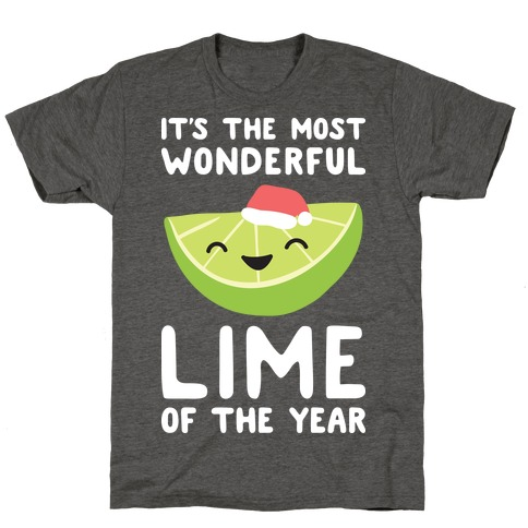 It's The Most Wonderful Lime of the Year T-Shirt