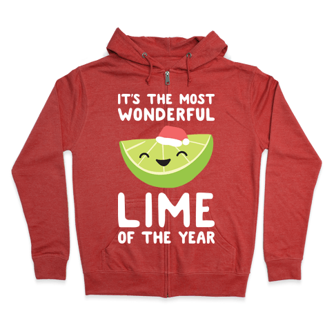 It's The Most Wonderful Lime of the Year Zip Hoodie