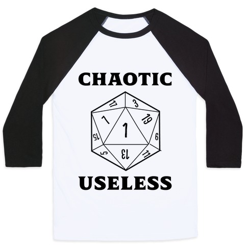 Chaotic Useless  Baseball Tee