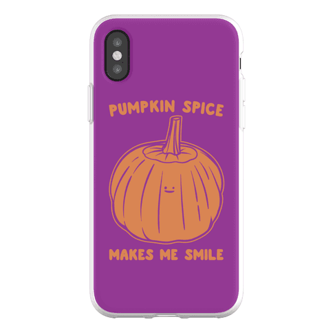 Pumpkin Spice Makes Me Smile Phone Flexi-Case