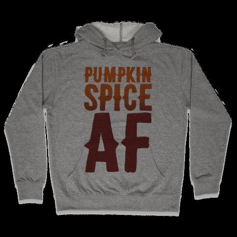 Pumpkin Spice Af Hooded Sweatshirt