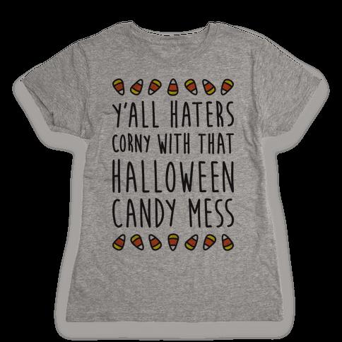 Y'all Haters Corny Parody Womens T-Shirt