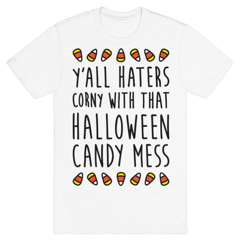 Y'all Haters Corny Parody Mens T-Shirt