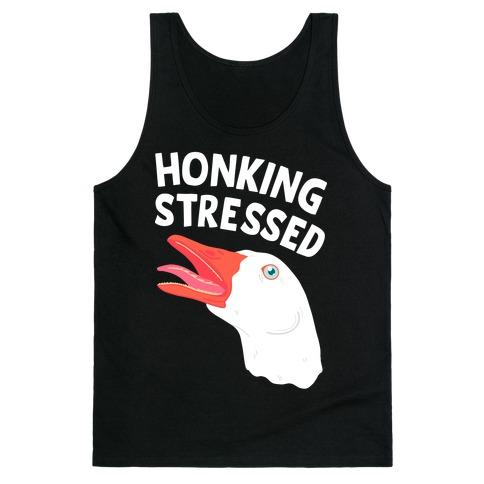 Honking Stressed Goose Tank Top
