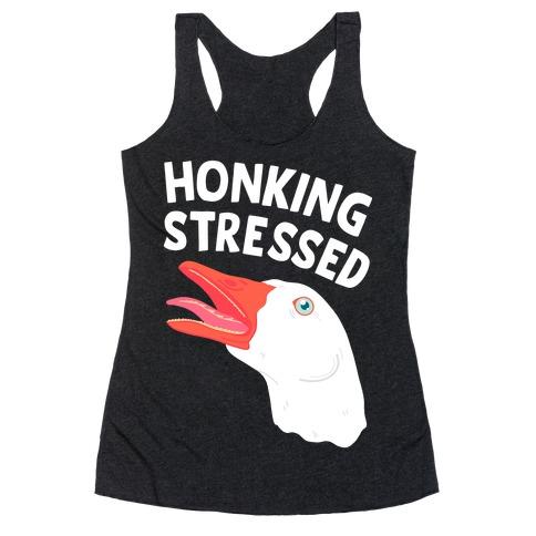 Honking Stressed Goose Racerback Tank Top
