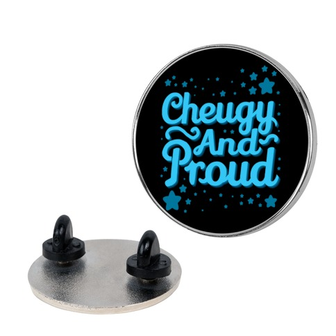 Cheugy And Proud Pin
