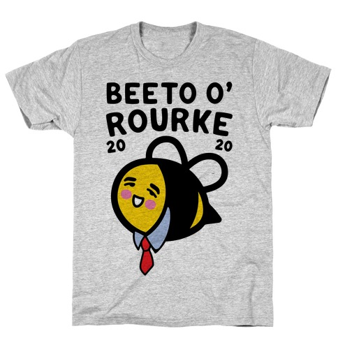 Beeto O'Rourke 2020 Bee Parody T-Shirt