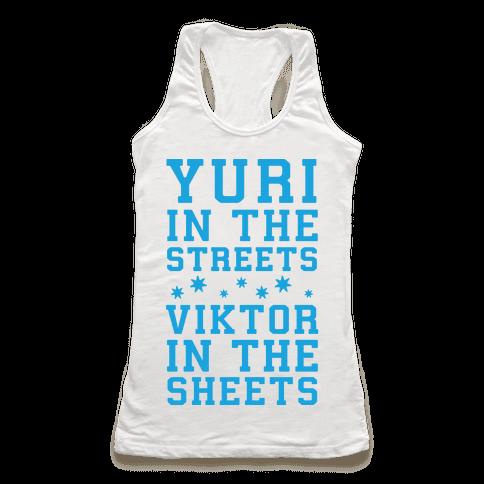 Yuri In The Streets Viktor In The Sheets Racerback Tank Top
