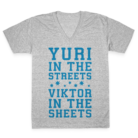 Yuri In The Streets Viktor In The Sheets V-Neck Tee Shirt