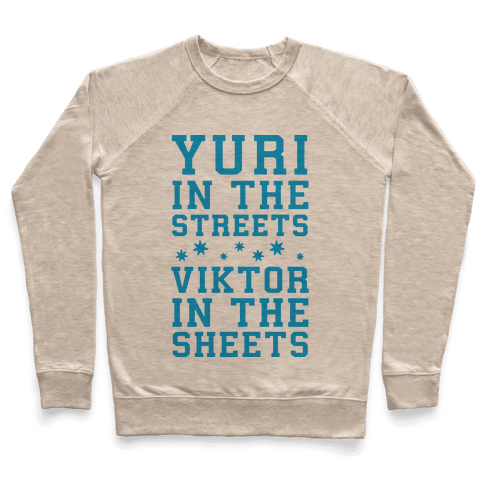 Yuri In The Streets Viktor In The Sheets Pullover