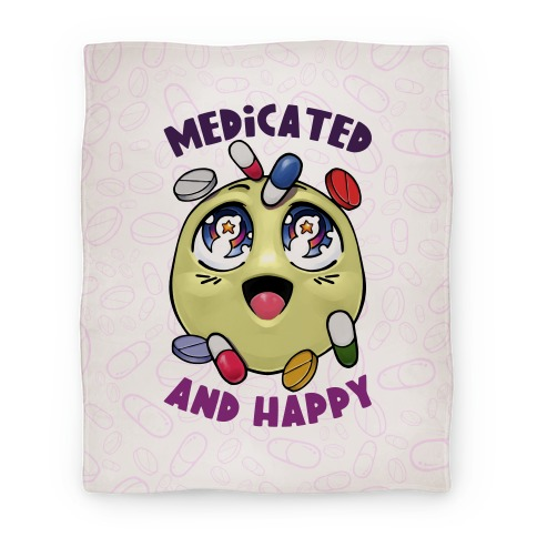 Medicated And Happy Blanket