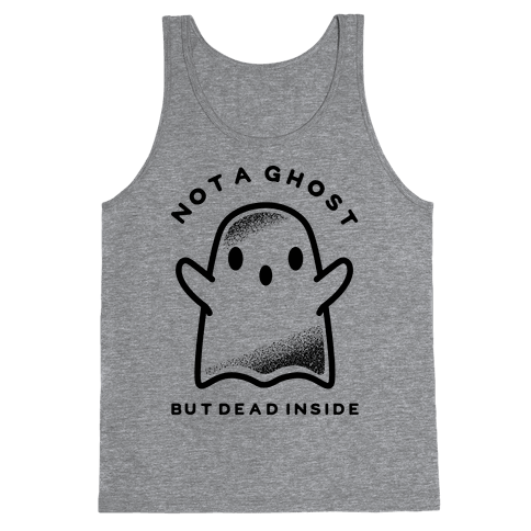 Not A Ghost Tank Top