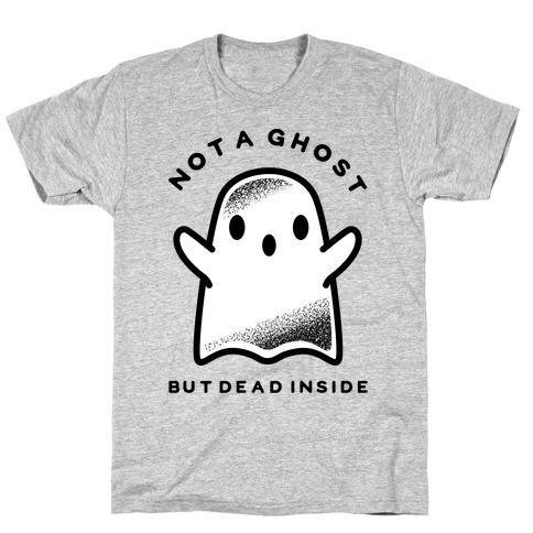 Not A Ghost T-Shirt